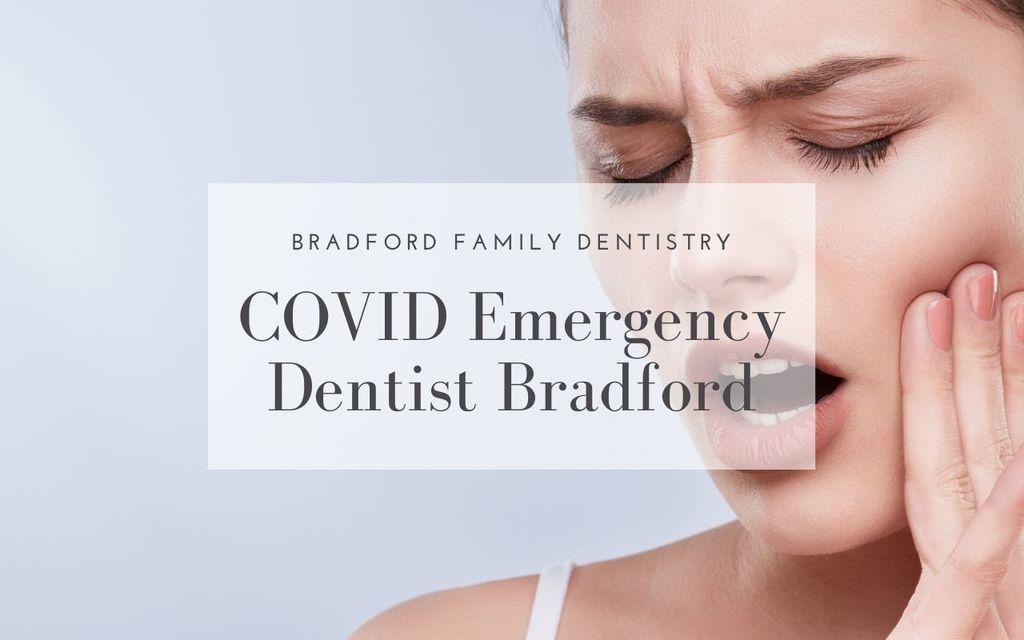 COVID Emergency Dentist Bradford Ontario