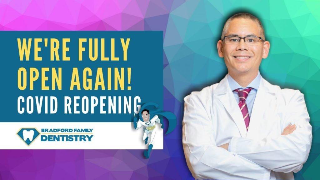 full reopening covid - Bradford Family Dentistry